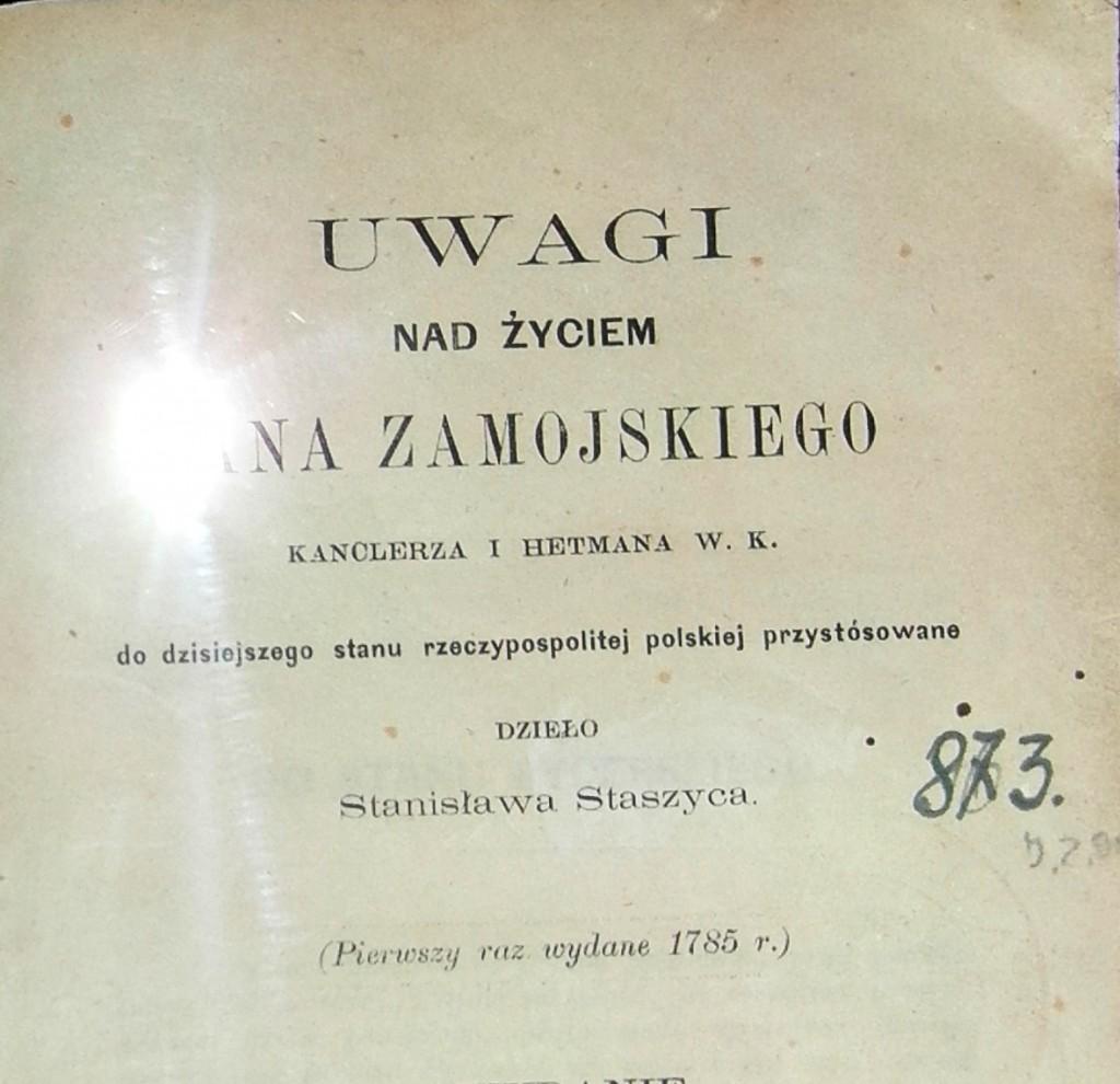 Staszic Uwagi nad Życiem Jana Zamoyskiego